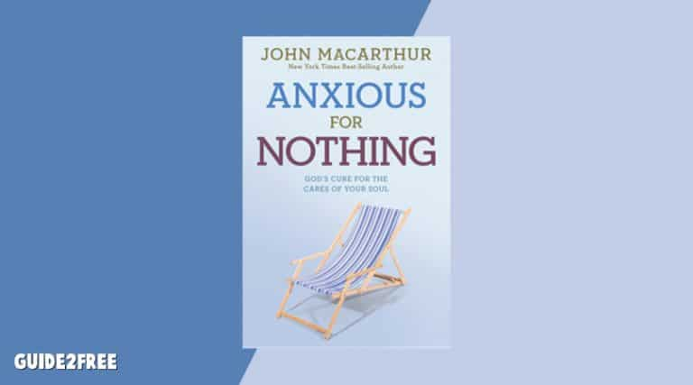 FREE Book: Anxious for Nothing by John MacArthur