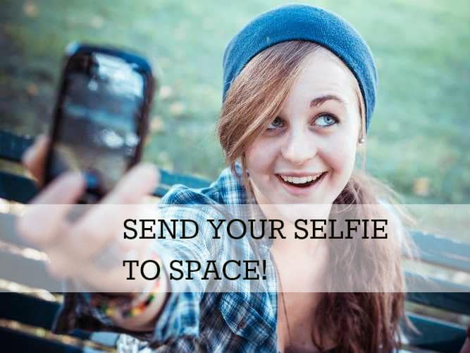 Send Your Selfie to Space