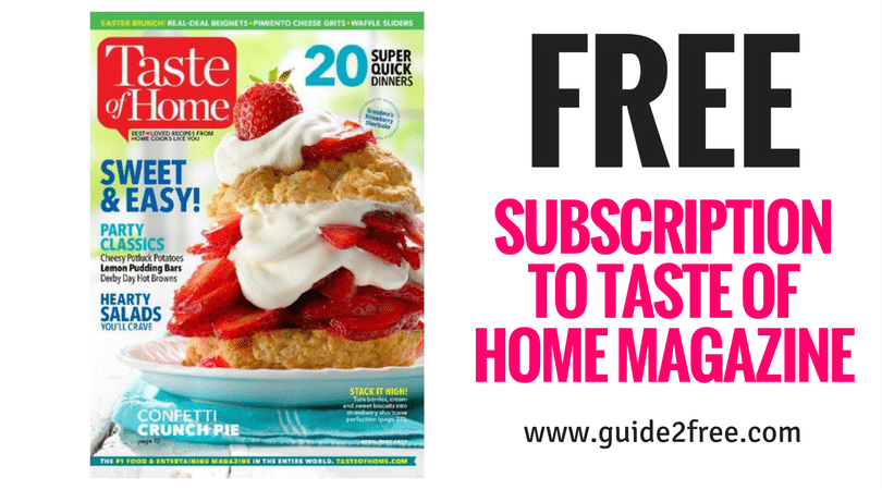 Free subscription to taste of home magazine guide2free for Free home magazines
