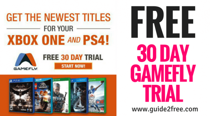 FREE 30 Day GameFly Trial