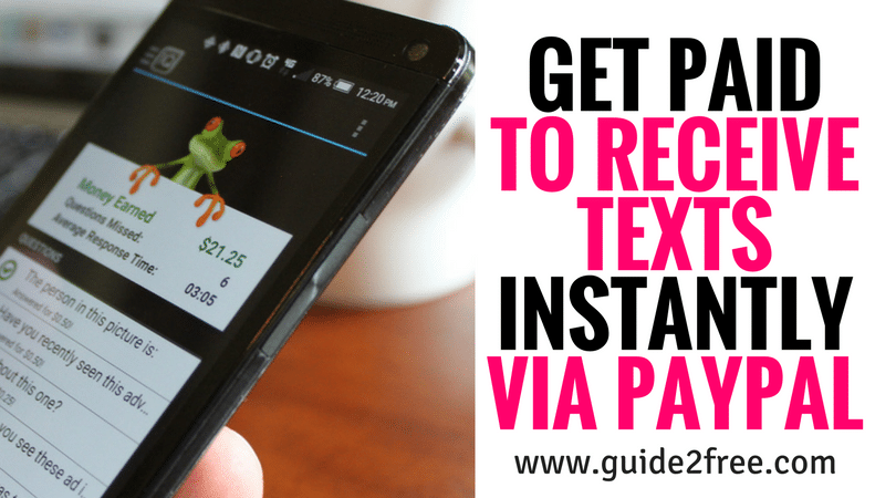 Get Paid to Receive Texts Instantly via Paypal • Guide2Free