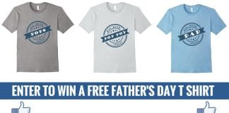 Enter to Win a FREE Father's Day T Shirt