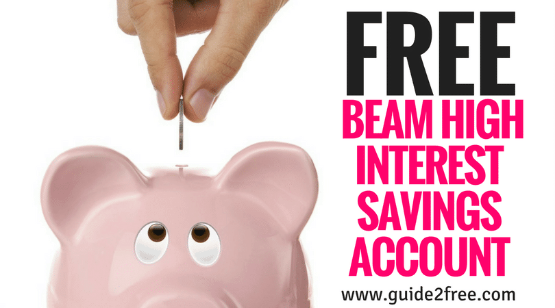 FREE Beam High Interest Savings Account