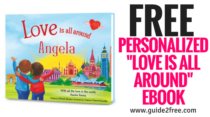 "FREE Personalized ""Love is All Around"" eBook"