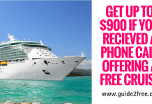 Get up to $900 if You Recieved a Phone Call Offering a FREE Cruise