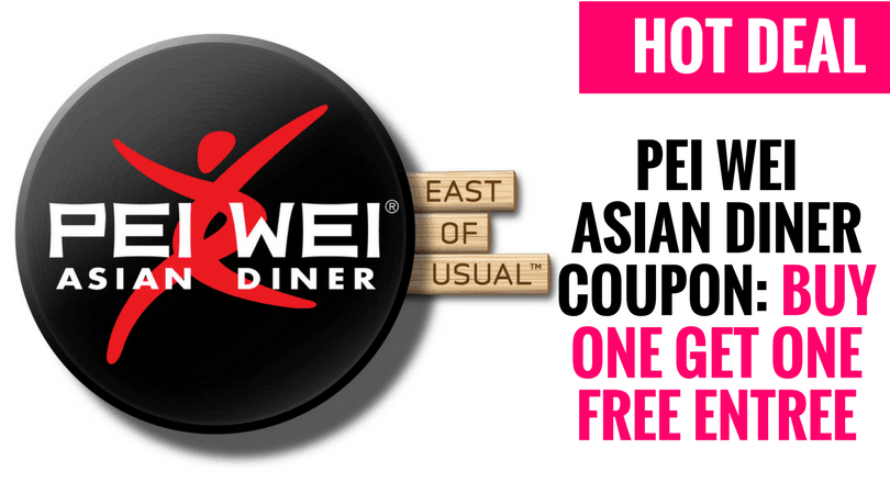 Pei Wei Asian Diner Coupon Buy One Get One Free Entree Guide2free Samples