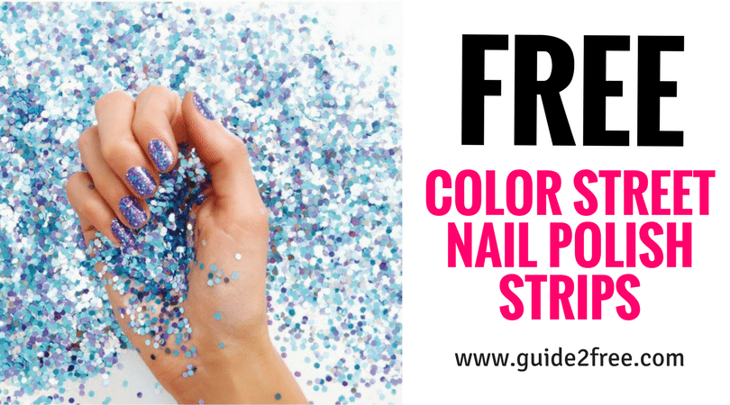 FREE Color Street Nail Polish Strips • Guide2Free Samples