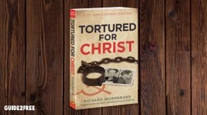 "FREE Book: ""Tortured for Christ"" by Richard Wurmbrand"